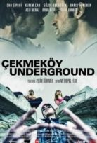 Çekmeköy Underground izle 2015