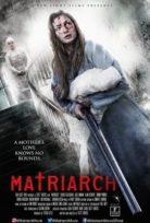 Matriarch izle Altyazılı