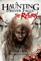 A Haunting At Silver Falls The Return izle HD