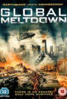 Büyük Kıyamet – Global Meltdown (Türkçe Dublaj)