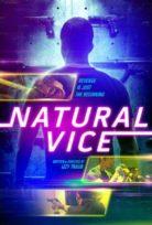 Hesaplaşma (Natural Vice) 2018 izle Türkçe Dublaj