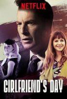 Kız Arkadaşlar Günü – Girlfriend's Day izle Türkçe Dublaj