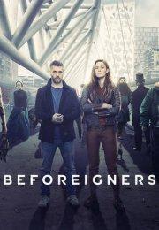 Beforeigners 1. Sezon 6. Bölüm
