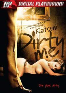 Katsuni: Dirty Me Yabancı Yetişkin Erotik Filmi Zevkle İzle full izle