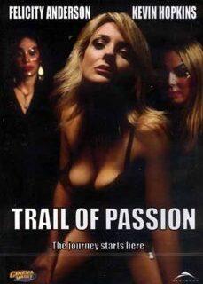Trail of Passion Full İzle full izle